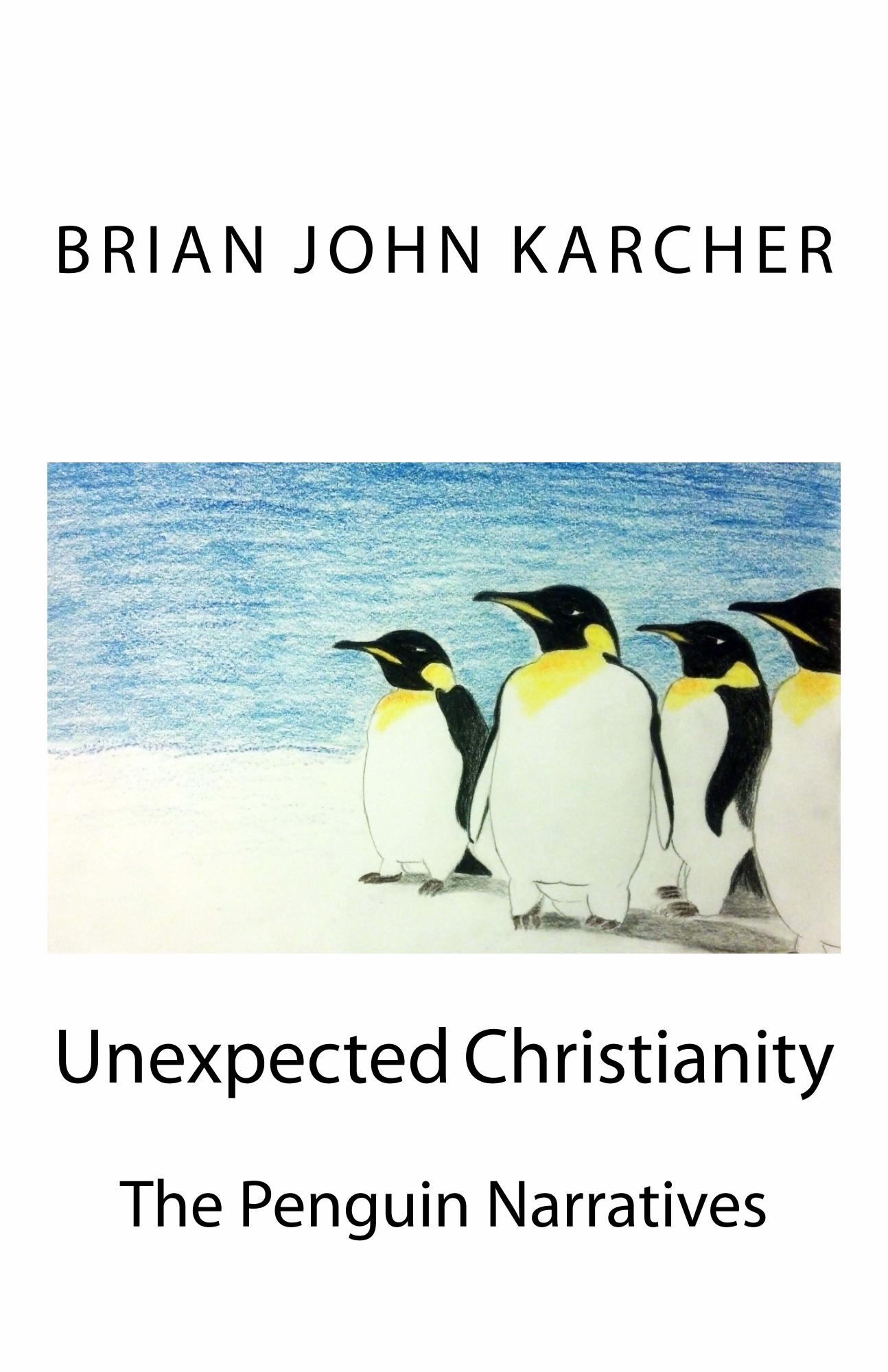 Unexpected Christianity: The Penguin Narratives